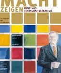 ドイツ歴史博物館「権力は示す 統治戦略としてのアート」展