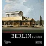 「1800年頃のベルリン ‐新しい建築術‐」展